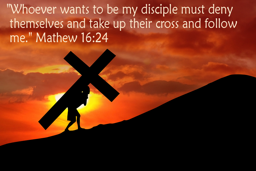 "Jesus said, ""Pick up your cross & follow me."""