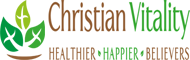 Christian Vitality | Christian Weight Loss | Christian Health & Fitness | Christian Devotionals |